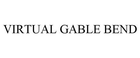 VIRTUAL GABLE BEND