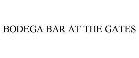 BODEGA BAR AT THE GATES