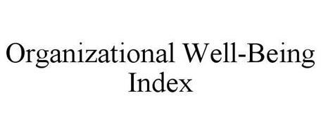 ORGANIZATIONAL WELL-BEING INDEX
