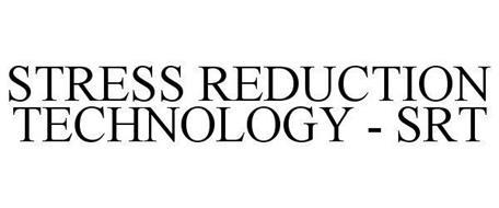 STRESS REDUCTION TECHNOLOGY - SRT