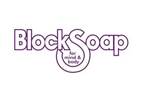 BLOCKSOAP FOR MIND & BODY