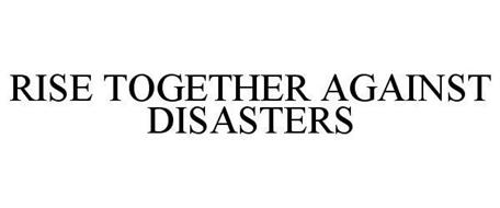RISE TOGETHER AGAINST DISASTERS