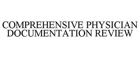 COMPREHENSIVE PHYSICIAN DOCUMENTATION REVIEW