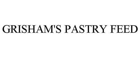 GRISHAM'S PASTRY FEED