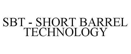 SBT SHORT BARREL TECHNOLOGY
