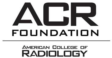 ACR FOUNDATION AMERICAN COLLEGE OF RADIOLOGY