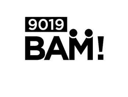 9019 BAM!