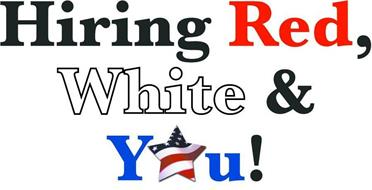 HIRING RED, WHITE & YOU!