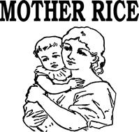 MOTHER RICE