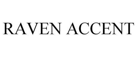 RAVEN ACCENT