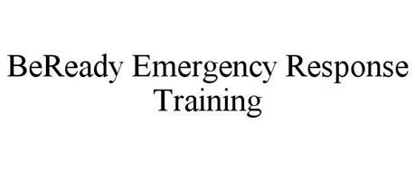 BEREADY EMERGENCY RESPONSE TRAINING