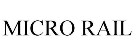 MICRO RAIL