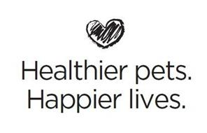 HEALTHIER PETS. HAPPIER LIVES.