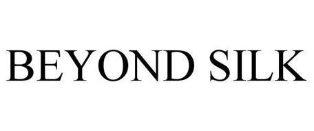 BEYOND SILK