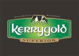 KERRYGOLD SUPERIOR NATURALLY BLENDED