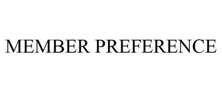 MEMBER PREFERENCE