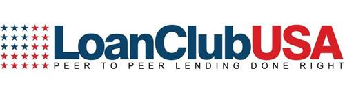 LOANCLUBUSA PEER TO PEER LENDING DONE RIGHT