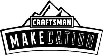 CRAFTSMAN MAKECATION