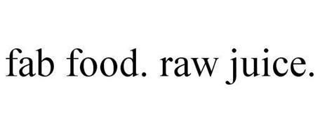 FAB FOOD. RAW JUICE.