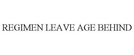 REGIMEN LEAVE AGE BEHIND