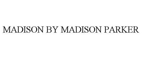 MADISON BY MADISON PARKER