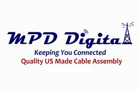 MPD DIGITAL KEEPING YOU CONNECTED QUALITY US MADE CABLE ASSEMBLY