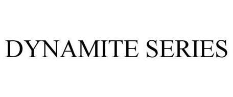 DYNAMITE SERIES