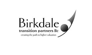 BIRKDALE TRANSITION PARTNERS LLC CREATING THE PATH TO HIGHER VALUATION