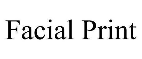 FACIAL PRINT