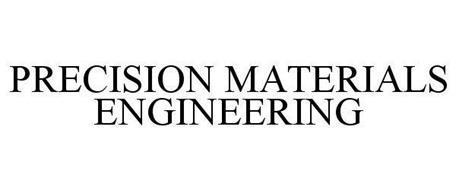 PRECISION MATERIALS ENGINEERING