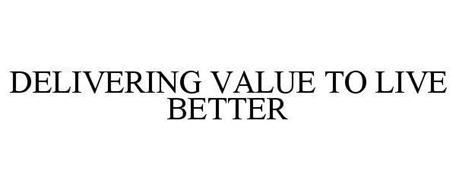 DELIVERING VALUE TO LIVE BETTER