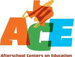 ACE AFTERSCHOOL CENTERS ON EDUCATION