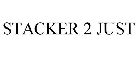 STACKER 2 JUST
