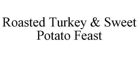 ROASTED TURKEY & SWEET POTATO FEAST