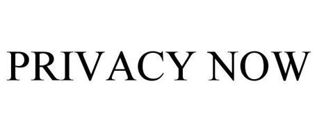 PRIVACY NOW