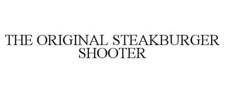 THE ORIGINAL STEAKBURGER SHOOTER