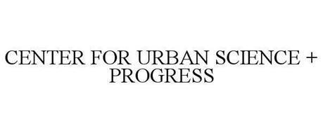 CENTER FOR URBAN SCIENCE + PROGRESS