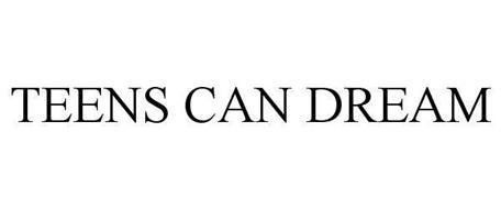 TEENS CAN DREAM