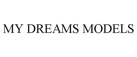 MY DREAMS MODELS