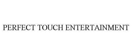 PERFECT TOUCH ENTERTAINMENT