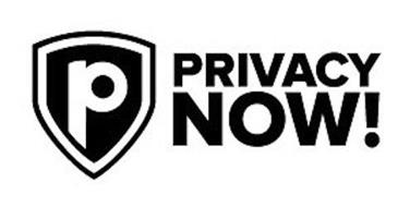 P PRIVACY NOW!