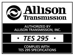 ALLISON TRANSMISSION AUTHORIZED BY ALLISON TRANSMISSION, INC. · TES 295 · COMPLIES WITH TES 295 SPECIFICATIONS