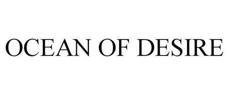OCEAN OF DESIRE