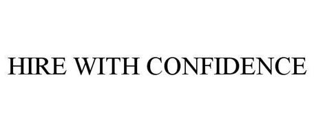 HIRE WITH CONFIDENCE