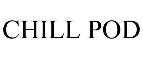 CHILL POD