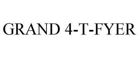 GRAND 4-T-FYER