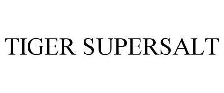 TIGER SUPERSALT