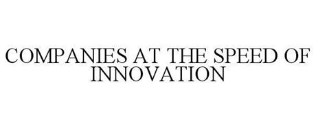 COMPANIES AT THE SPEED OF INNOVATION
