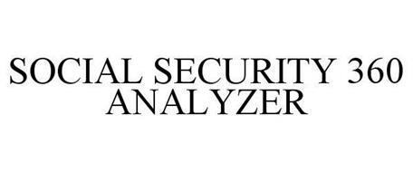 SOCIAL SECURITY 360 ANALYZER