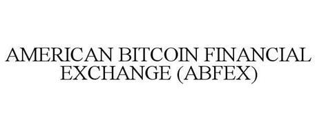 AMERICAN BITCOIN FINANCIAL EXCHANGE (ABFEX)